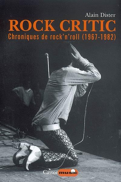 Alain Dister, Rock Critic