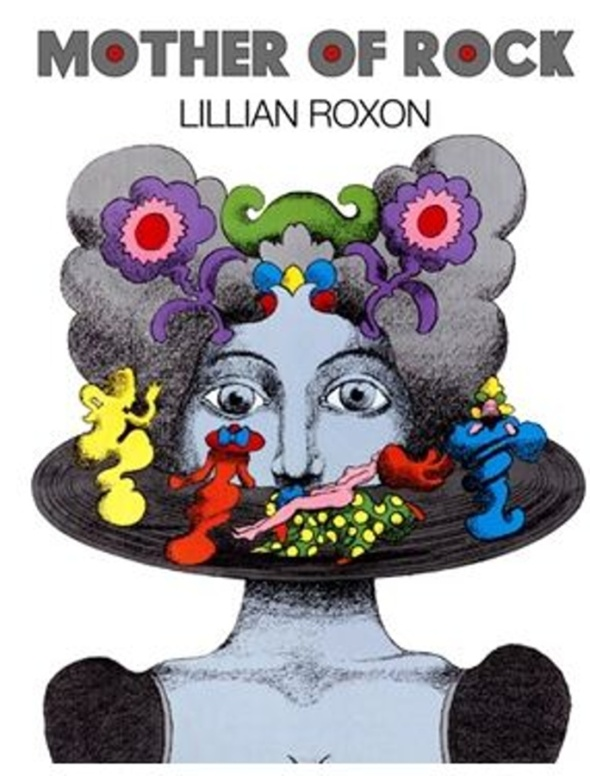 Lillian Roxon, Mother of Rock