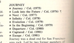 Journey, rated by Dave Marsh, in The New Rolling Stone Record Guide, 1983